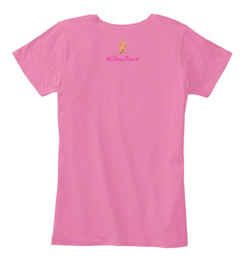 Elites Finest True Pink T-Shirt Back