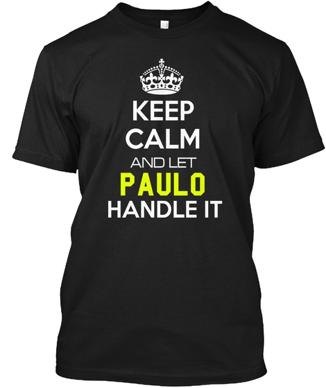 Keep Clam Andlet Paulo Handle It Black T-Shirt Front