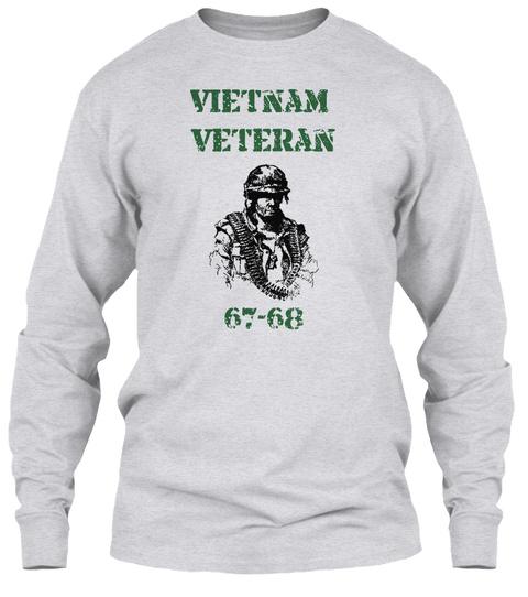 Vietnam Veteran 67 68 Ash Grey T-Shirt Front