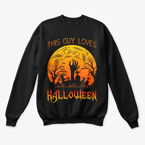 This Guy Loves Halloween 2019 Zombie Black T-Shirt Front