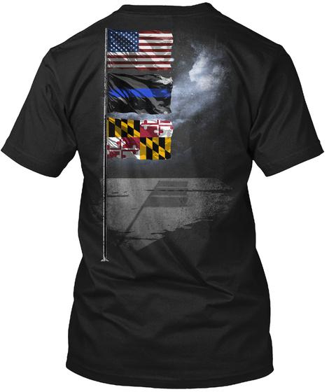 Maryland Thin Blue Line Flagpole Black T-Shirt Back