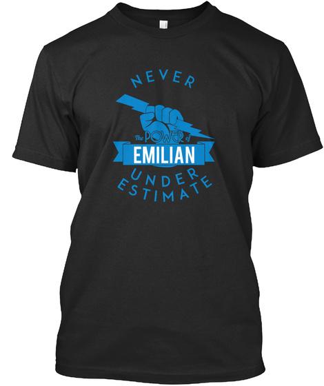 Emilian    Never Underestimate!  Black T-Shirt Front