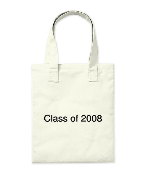 Class Of 2008 Natural T-Shirt Back