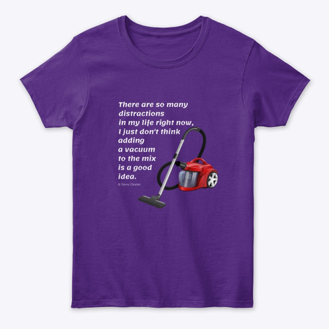 Too Many Distractions Purple T-Shirt Front
