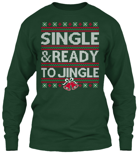 Single & Ready To Jingle Na Forest Green T-Shirt Front