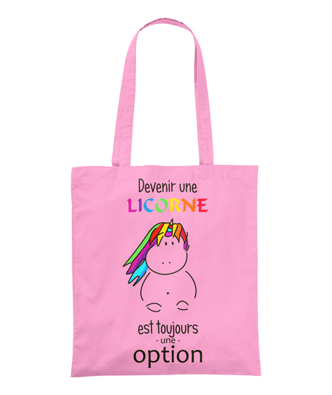 Sac   Devenir Une Licorne Est Une Option Classic Pink T-Shirt Front