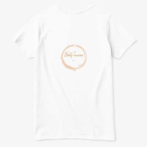 Self Less Co.  Queen Own It White  T-Shirt Back