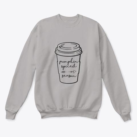 Pumpkin Spiced Season Sweater (Light) Light Steel  T-Shirt Front