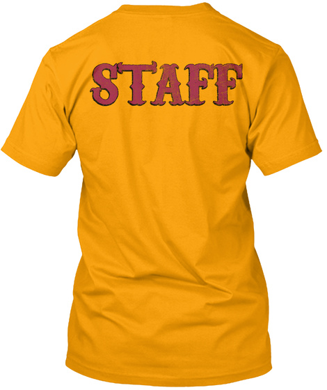 Staff Gold T-Shirt Back