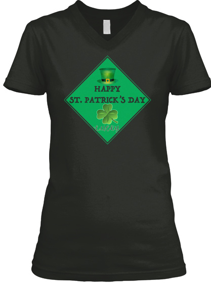 Happy St. Patrick's Day Black T-Shirt Front