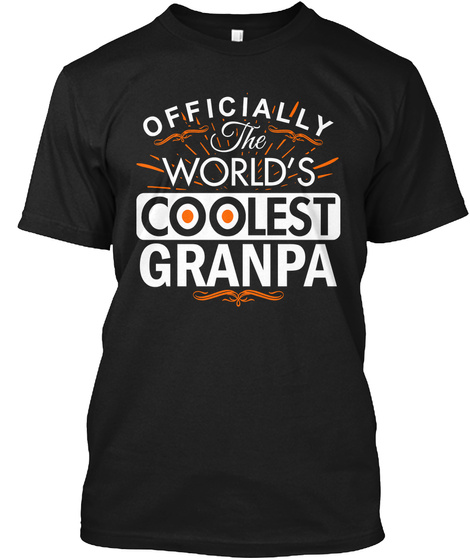 Officially Worlds Coolest Granpa Black T-Shirt Front