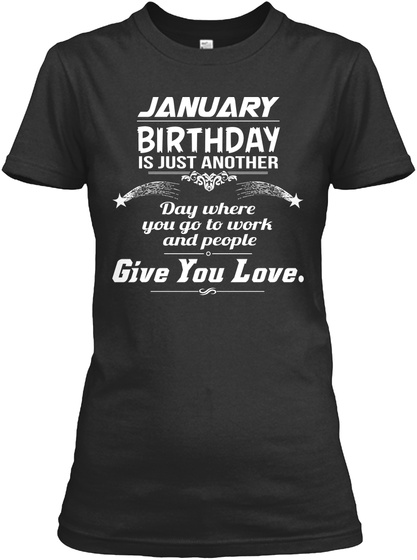 ca3dd9c79 January Birthday For Women Products from Birthday T-Shirts For Women ...