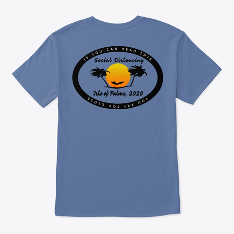 Isle Of Palms, Social Distancing Denim Blue T-Shirt Back