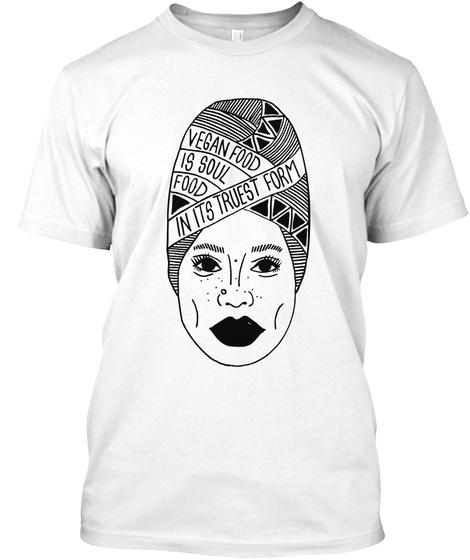Vegan Food Is Soul Food Erykah Badu Tee White T-Shirt Front