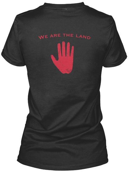 We Are The Land Black Women's T-Shirt Back