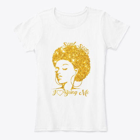 Black Women Art  Soul Sista I Love Being White T-Shirt Front