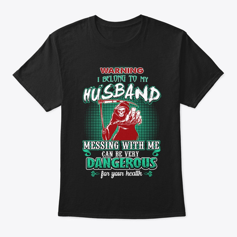 Funny Wife Gift, I Belong To My Husband Black T-Shirt Front