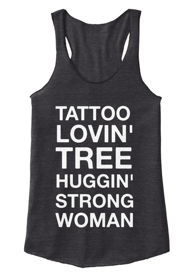Tattoo Lovin' Tree Huggin' Strong Womann Eco Black Women's Tank Top Front