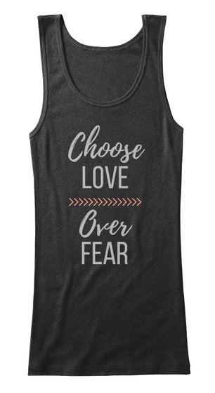 Choose Love Over Fear Black Women's Tank Top Front