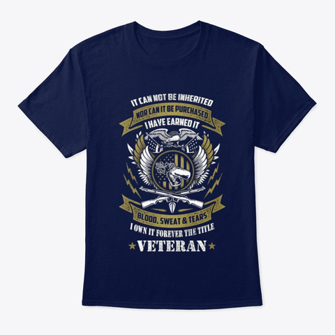 Veteran I Own It Forever The Title Navy T-Shirt Front