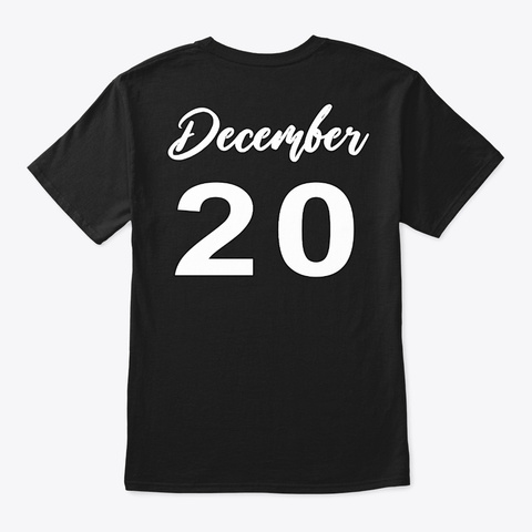 December 20   Sagittarius Black T-Shirt Back