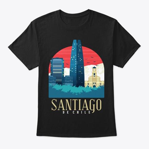 Chile Skyline Santiago Souvenir Gift Black T-Shirt Front