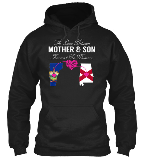 Mother Son   Vermont Alabama Black T-Shirt Front
