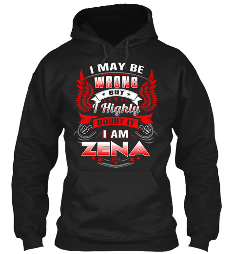 Never Doubt Zena  Black T-Shirt Front