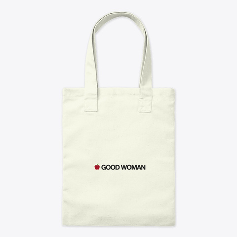 Good Woman | Drop 01 Natural T-Shirt Front