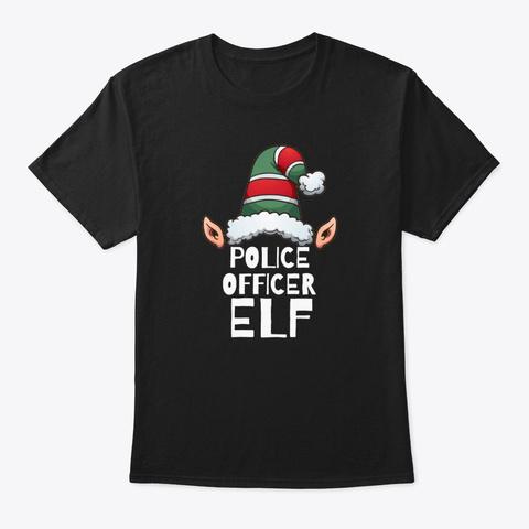 Police Officer Elf Christmas Holidays Black T-Shirt Front