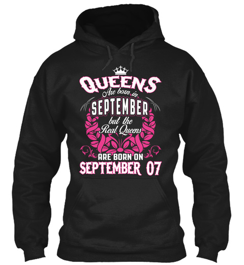 Queens Are Born On September 07 Black T-Shirt Front