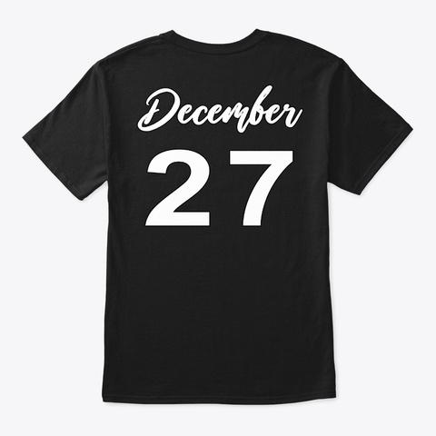 December 27   Capricorn Black T-Shirt Back