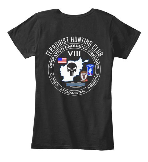 Terrorist Hunting Club Operation Enduring Freedom Viii Afghanistan Airborne Black T-Shirt Back