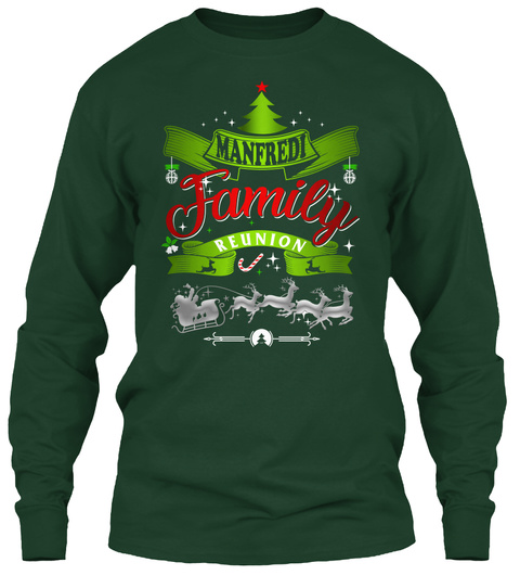 Manfredi Family Reunion Forest Green Long Sleeve T-Shirt Front