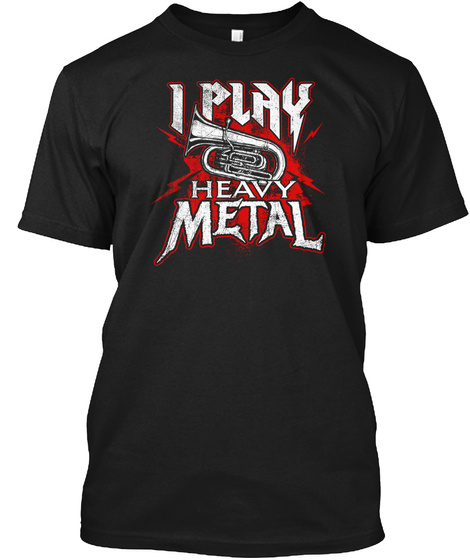 Heavy Metal Tuba Player Marching Band Black T-Shirt Front