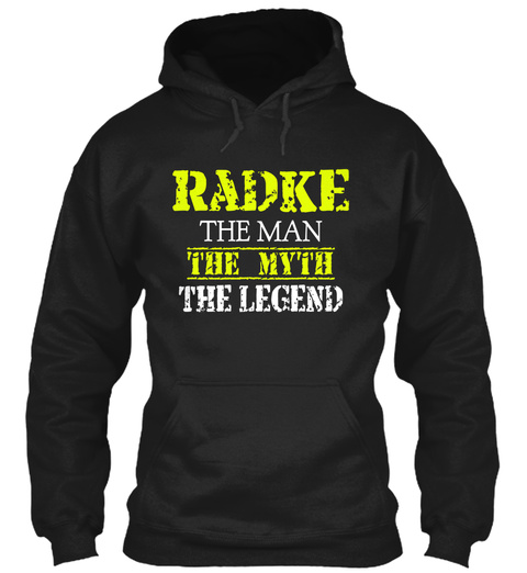 Ra Dke The Man The Myth The Legend Black T-Shirt Front