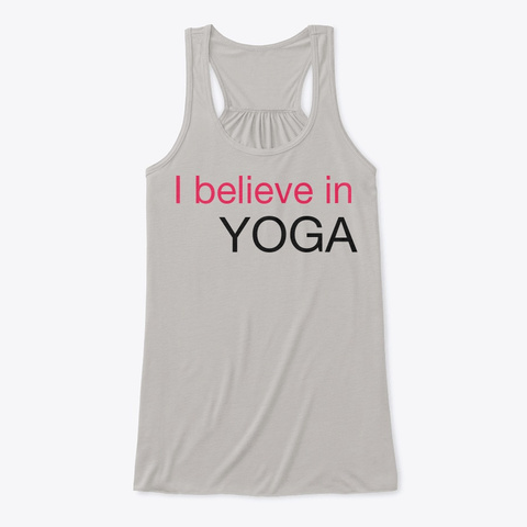 I Believe In Yoga Flowy Tank Athletic Heather T-Shirt Front