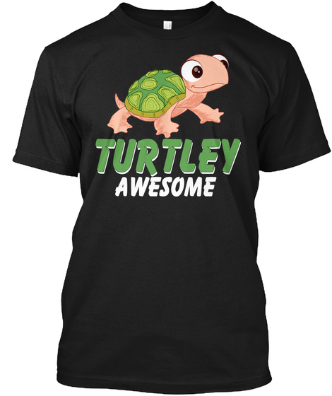 Turtley Awesome Black T-Shirt Front