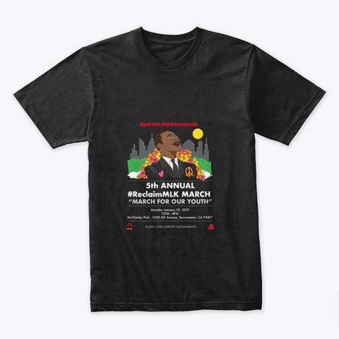 #Reclaim Mlk T Shirts And Hoodies Black T-Shirt Front