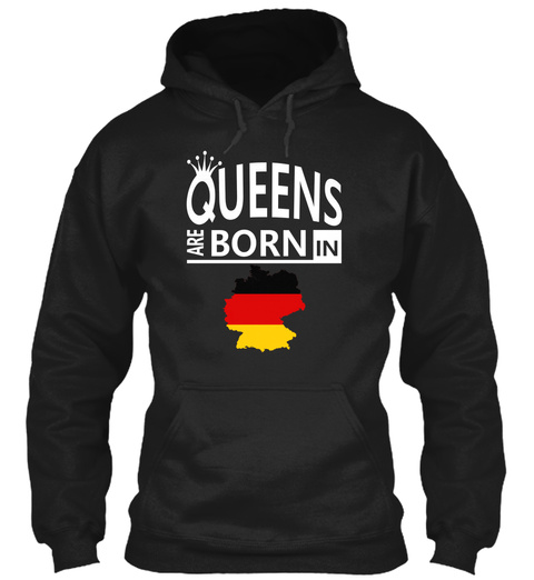 Germany Born Queens Woman Birthday Gift Black T-Shirt Front