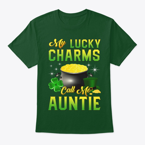 Lucky Charms Call Auntie St Patricks Day Deep Forest T-Shirt Front