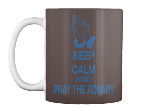 Keep Calm And Pray The Rosary Dk Brown T-Shirt Front