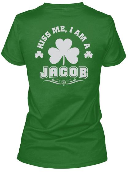 Kiss Me I Am Jacob Thing T Shirts Irish Green T-Shirt Back