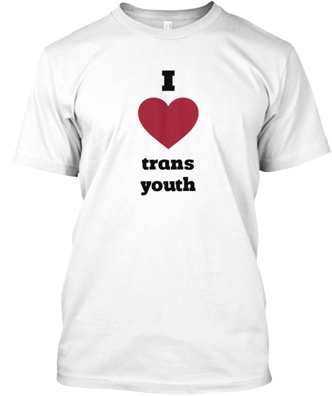I Love Trans Youth White T-Shirt Front