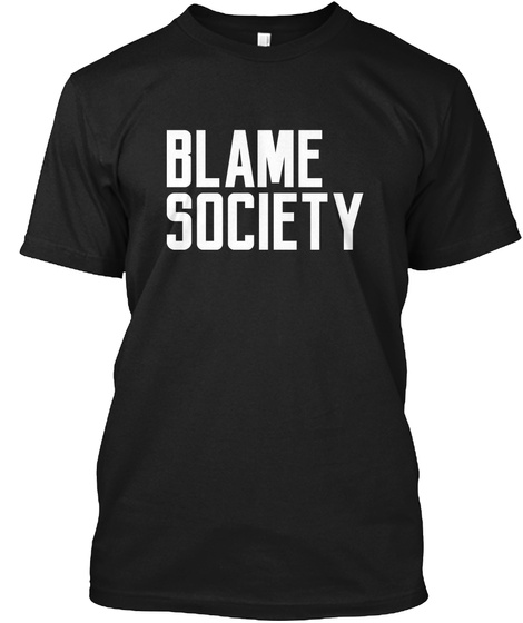 Always Awesome Blame Society Hipster Tee Black T-Shirt Front
