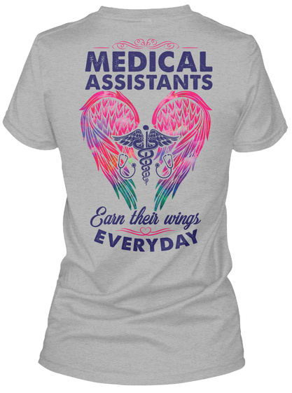 Medical Assistance Earn Their Wings Everyday Sport Grey T-Shirt Back