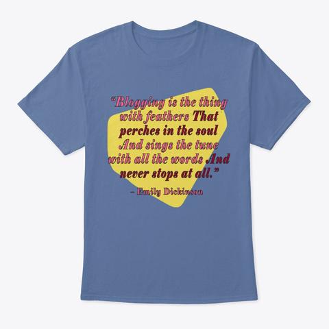 Emily Dickinson, Blogger Denim Blue T-Shirt Front