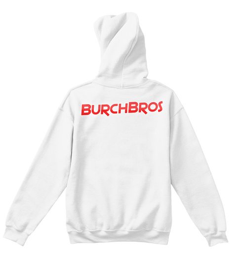 Burch Bros Kids Hoodie  White T-Shirt Back