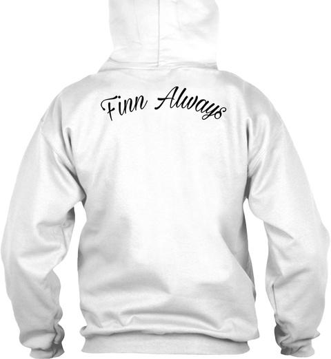 Finn Always White T-Shirt Back