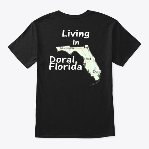 Made In Venezuela Living In Doral, Fl Black T-Shirt Back